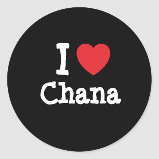 I love Chana heart T-Shirt Classic Round Sticker
