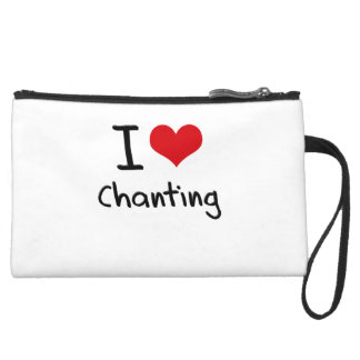 I love Chanting Wristlet Clutches