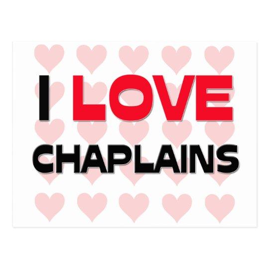 I LOVE CHAPLAINS POSTCARD