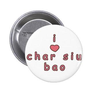 i love char siu bao button