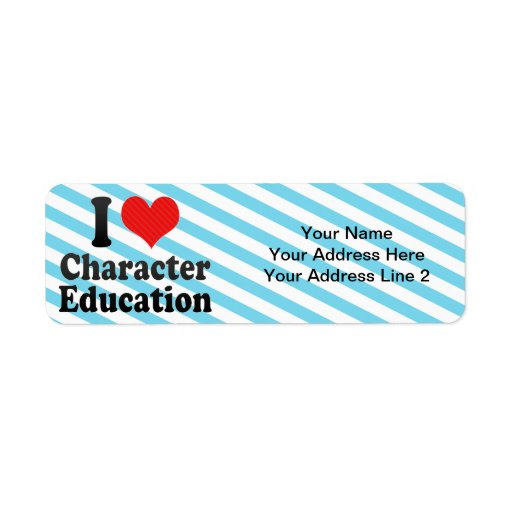 I Love Character Education Return Address Label