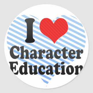 I Love Character Education Round Stickers