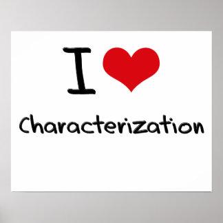 I love Characterization Print