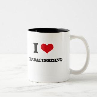 I love Characterizing Coffee Mugs