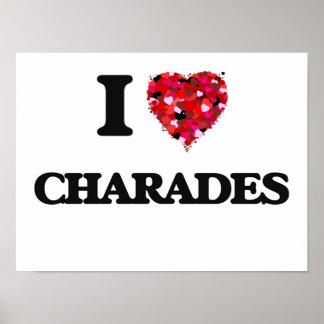 I love Charades Poster