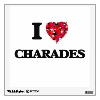 I love Charades Wall Graphics