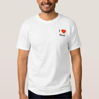 I love Chard T shirt