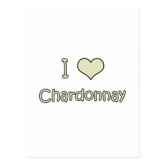 I Love Chardonnay Post Card