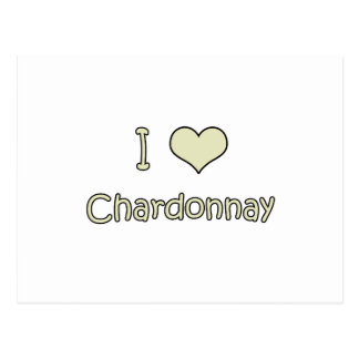 I Love Chardonnay Postcard
