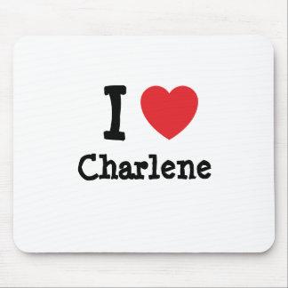 I love Charlene heart T-Shirt Mouse Mat