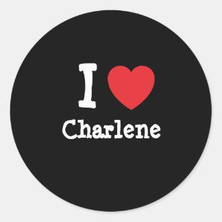 I love Charlene heart T-Shirt Sticker