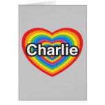 I love Charlie. I love you Charlie. Heart Greeting Cards