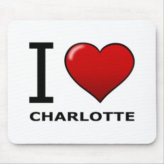 I LOVE CHARLOTTE,NC - NORTH CAROLINA MOUSE PAD
