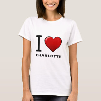 I LOVE CHARLOTTE,NC - NORTH CAROLINA T-Shirt