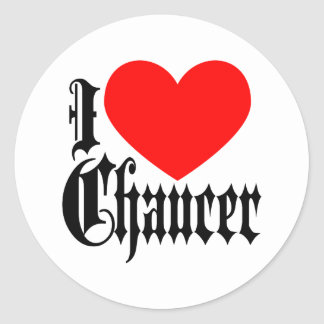 I Love Chaucer Classic Round Sticker