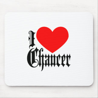 I Love Chaucer Mouse Pad