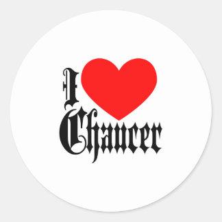 I Love Chaucer Round Sticker