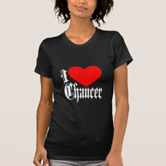 I Love Chaucer Tee Shirt