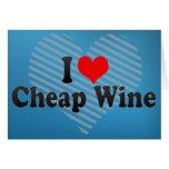 I Love Cheap Wine Card