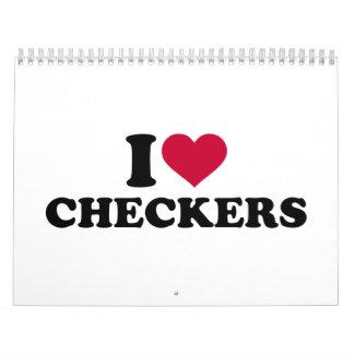 I love Checkers Calendar