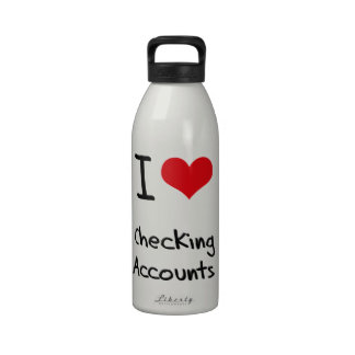 I love Checking Accounts Drinking Bottle