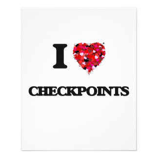 """I love Checkpoints 4.5"""" X 5.6"""" Flyer"""