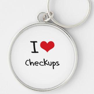 I love Checkups Keychains