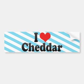 I Love Cheddar Bumper Stickers