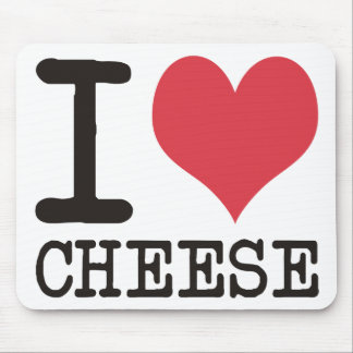 I Love Cheese - Candy - Cereal Products & Designs! Mouse Pad