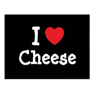I love Cheese heart T-Shirt Postcard
