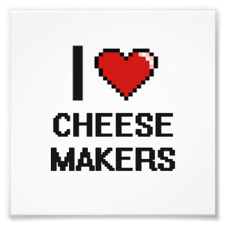 I love Cheese Makers Photo Print