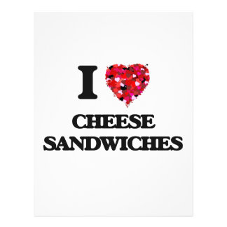"""I love Cheese Sandwiches 8.5"""" X 11"""" Flyer"""