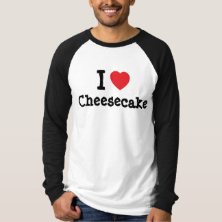 I love Cheesecake heart T-Shirt