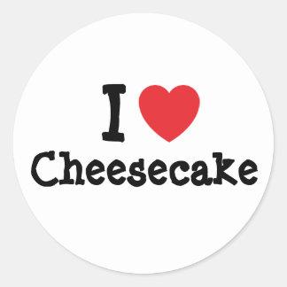 I love Cheesecake heart T-Shirt Round Stickers