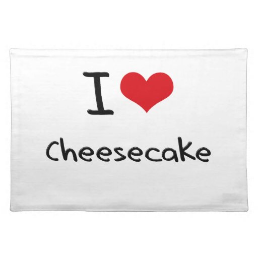 I love Cheesecake Placemats