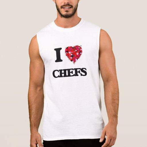 I love Chefs Sleeveless T-shirt Tank Tops, Tanktops Shirts