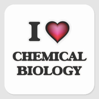 I Love Chemical Biology Square Sticker