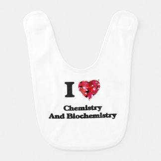 I Love Chemistry And Biochemistry Bibs