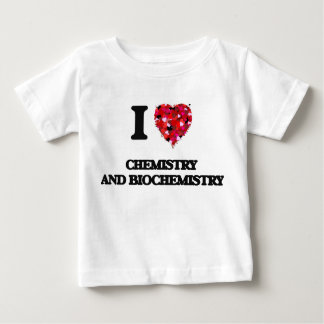 I Love Chemistry And Biochemistry Shirt