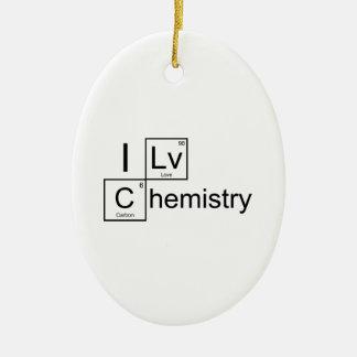 I Love Chemistry Ceramic Ornament