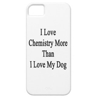 I Love Chemistry More Than I Love My Dog iPhone SE/5/5s Case