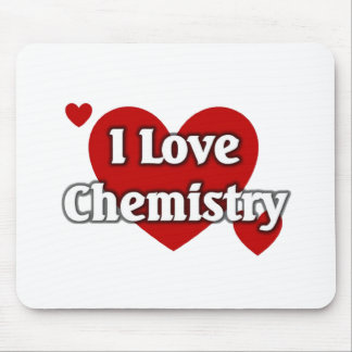 I love Chemistry Mouse Pad