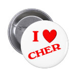 I Love Cher Pinback Buttons