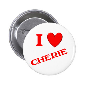 I Love Cherie Pinback Buttons