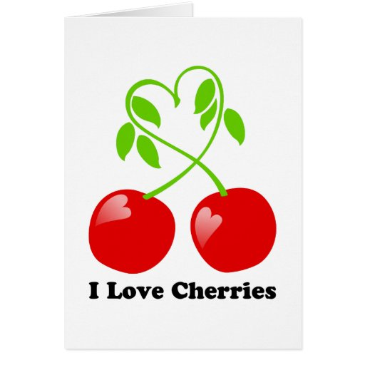 I Love Cherries Card