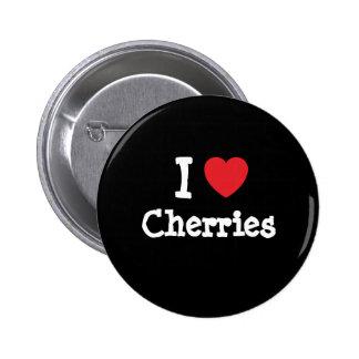 I love Cherries heart T-Shirt Pinback Buttons