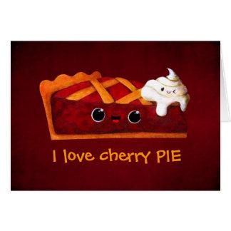 I love Cherry Pie Card
