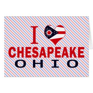 I love Chesapeake, Ohio Cards