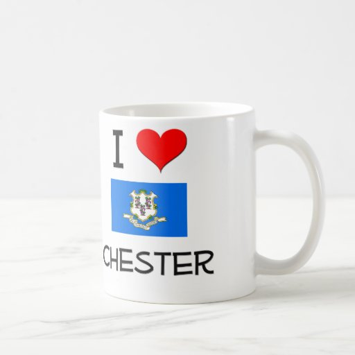 I Love Chester Connecticut Coffee Mugs