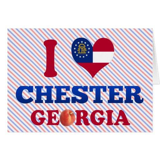 I Love Chester, Georgia Greeting Card
